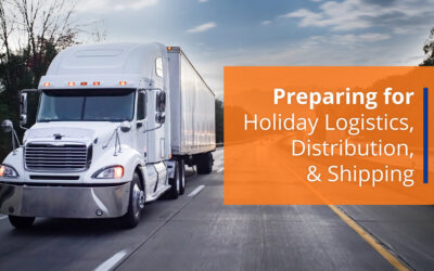 Preparing for Holiday Logistics, Distribution, & Shipping